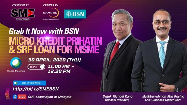 [30 April 2020] Grab it Now with BSN MICRO KREDIT PRIHATIN & SRF LOAN FOR MSME